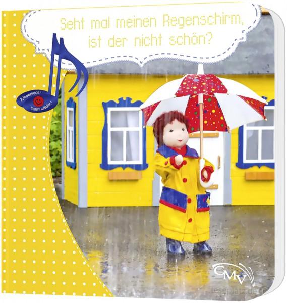 Seht mal meinen Regenschirm, ist der nicht schön? - Pappbuch