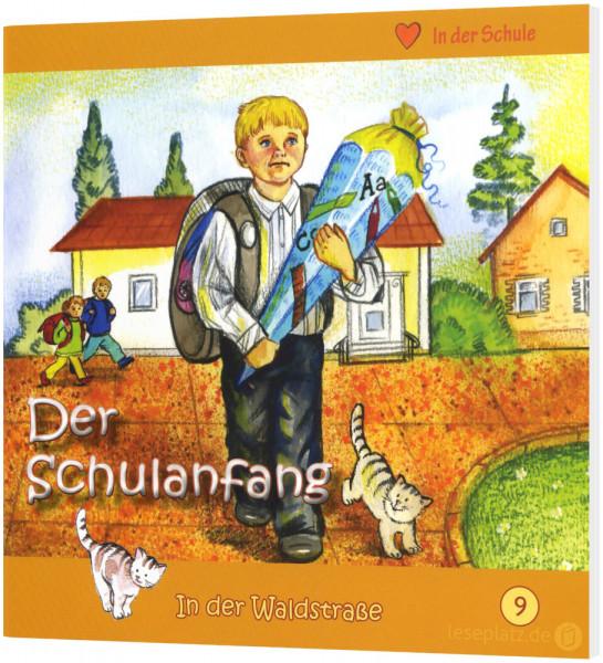 Der Schulanfang (9) In der Waldstraße - Heft 9