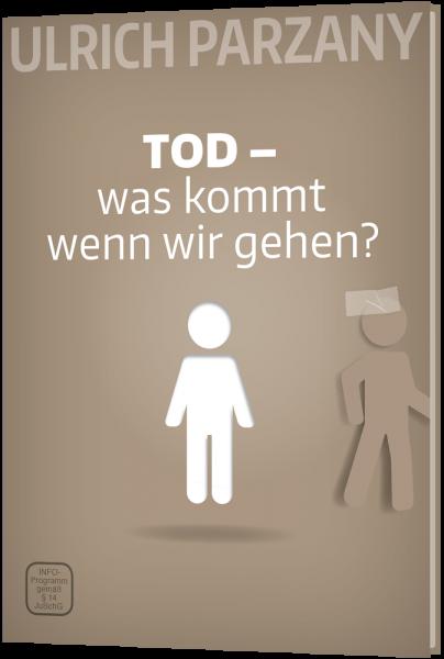 TOD - was kommt wenn wir gehen? - DVD