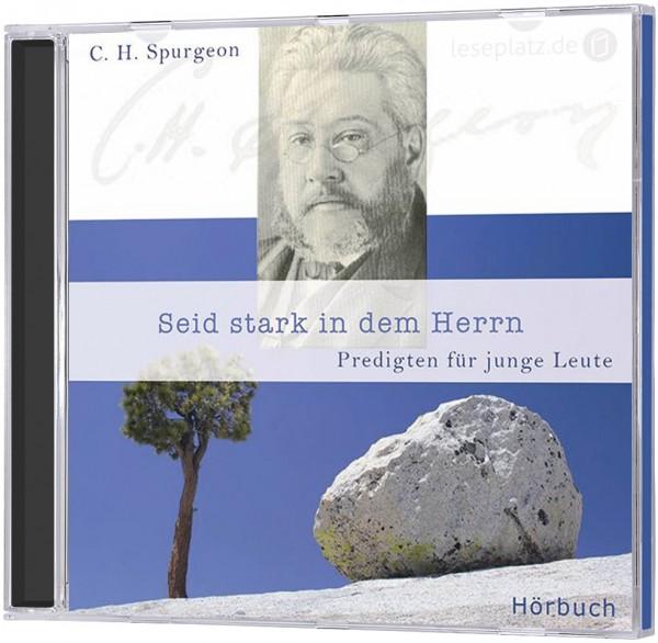 Seid stark in dem Herrn - Hörbuch (MP3-CD)