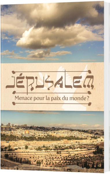 Jerusalem - Hindernis für den Weltfrieden? - Französisch