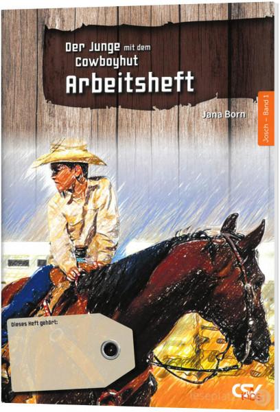 Der Junge mit dem Cowboyhut - Arbeitsheft