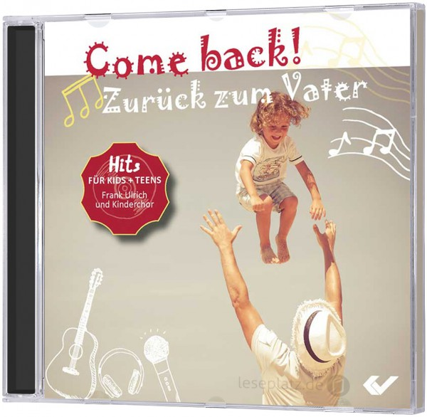 Come back! Zurück zum Vater - CD