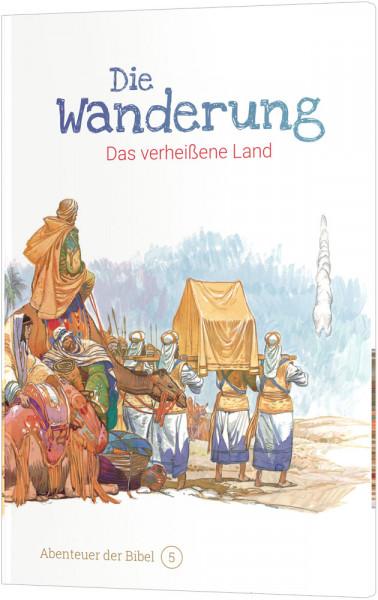Die Wanderung – Das verheißene Land (5)
