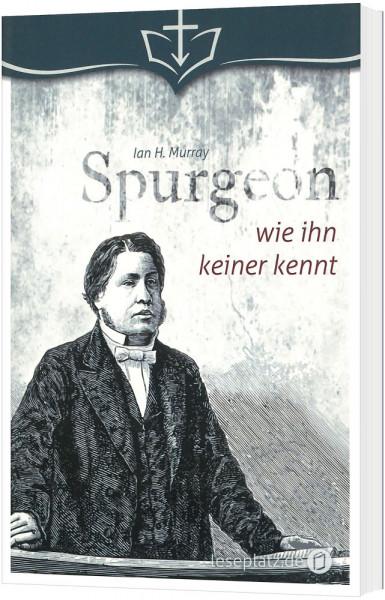 Spurgeon - wie ihn keiner kennt
