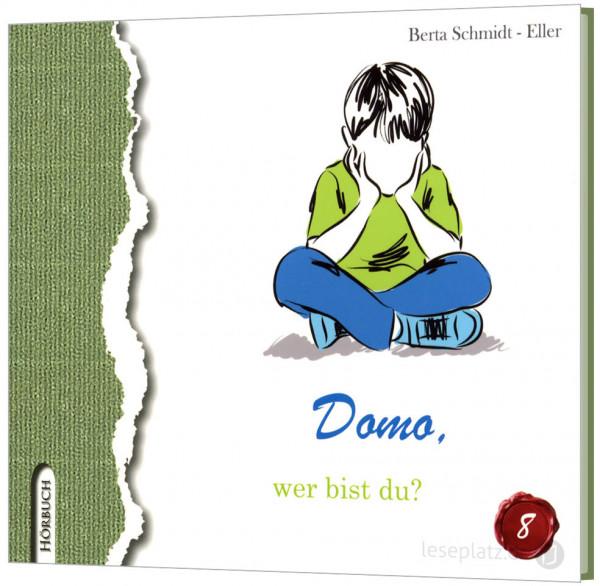Domo – wer bist du? - Hörbuch