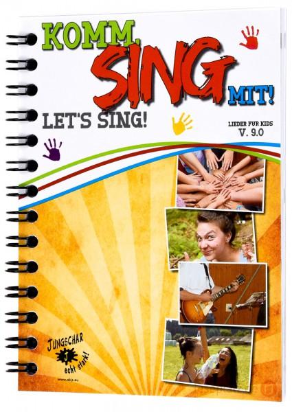 Komm, sing mit! - Let's sing! V. 9.0 - Textausgabe