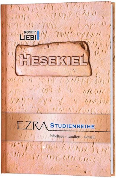 Hesekiel - EZRA-Studienreihe