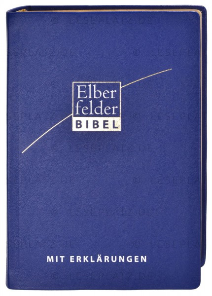 Elberfelder Bibel 2006 mit Erklärungen Leder blau / Goldschnitt