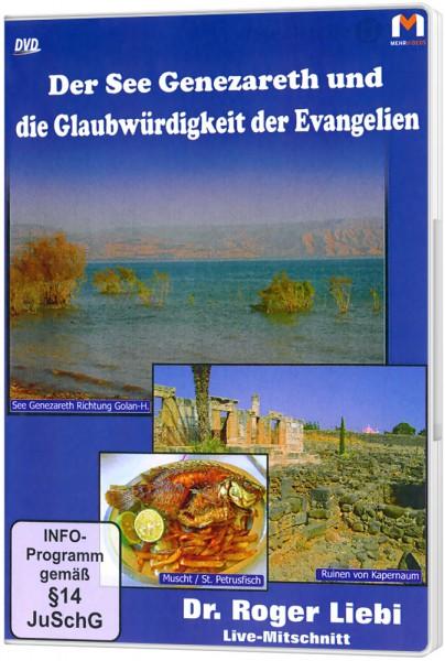 Der See Genezareth und die Glaubwürdigkeit der Evangelien - DVD Ein Vortrag von Dr. Roger Liebi