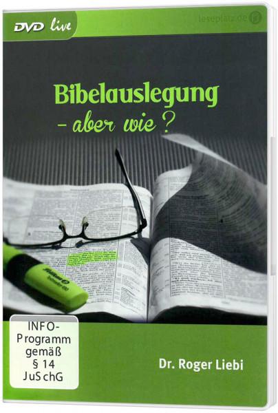 Bibelauslegung - aber wie? - DVD