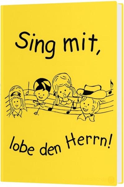 Sing mit, lobe den Herrn!
