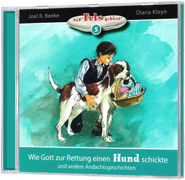 Wie Gott zur Rettung einen Hund schickte (5) - Hörbuch