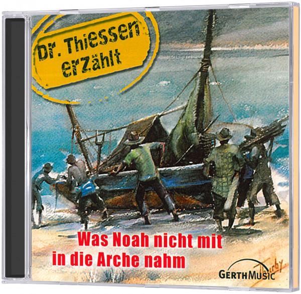 Was Noah nicht mit in die Arche nahm - CD