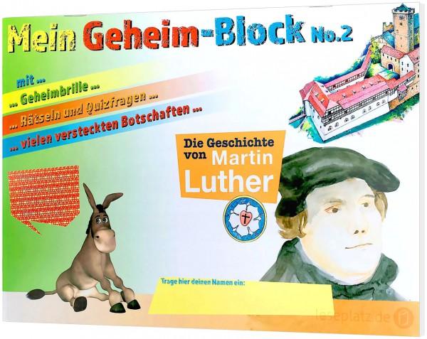 """Mein Geheim-Block No.2 """"Martin Luther"""""""
