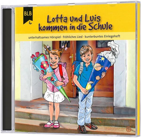 Lotta und Luis kommen in die Schule - CD