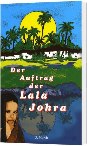 Der Auftrag der Lala Johra