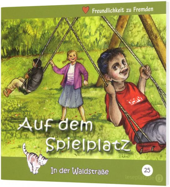 Auf dem Spielplatz (25) In der Waldstraße - Heft 25