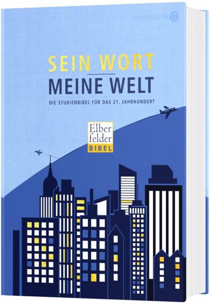 Sein Wort - meine Welt. Hardcoverausgabe