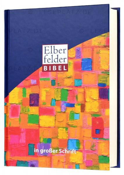 "Elberfelder Bibel 2006 in großer Schrift - Hardcover / Motiv ""Ölmalerei"""