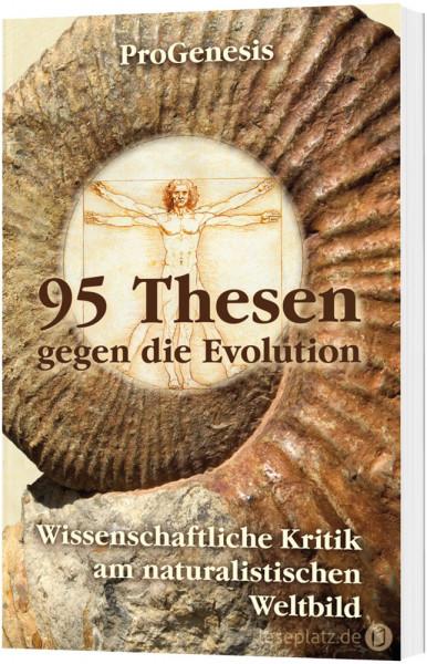 95 Thesen gegen die Evolution
