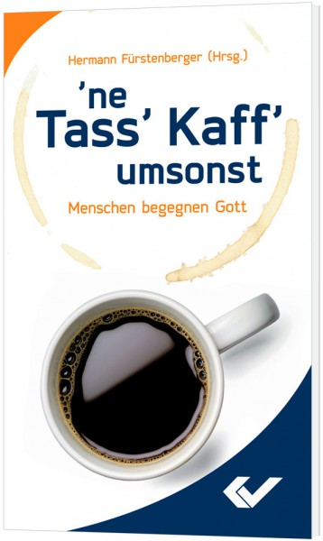 'ne Tass' Kaff' umsonst