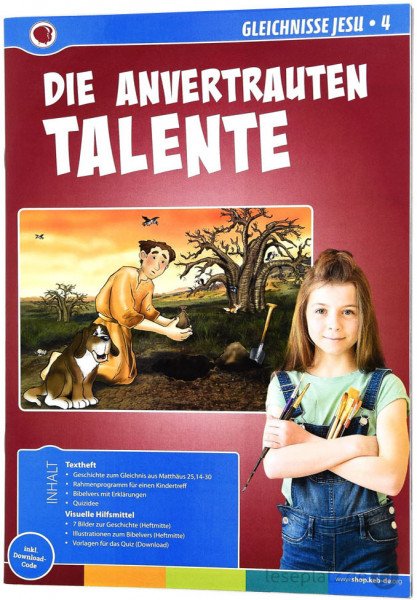 Die anvertrauten Talente - Gleichnisse Jesu 4