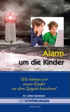Alarm um die Kinder