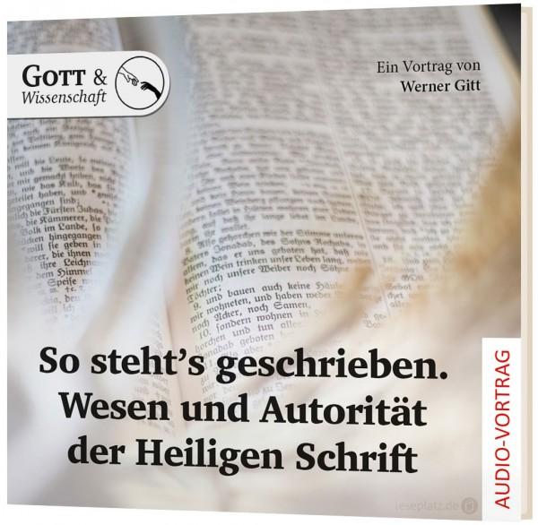 So steht's geschrieben. Wesen und Autorität der Heiligen Schrift - CD
