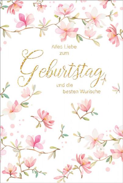 """Faltkarte """"Alles Liebe zum Geburtstag und die besten Wünsche"""""""