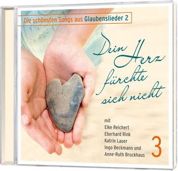 Dein Herz fürchte sich nicht - CD (3)