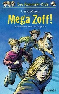 Die Kamniski-Kids (2) Hardcover: Mega Zoff!