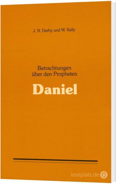 Betrachtungen über den Propheten Daniel