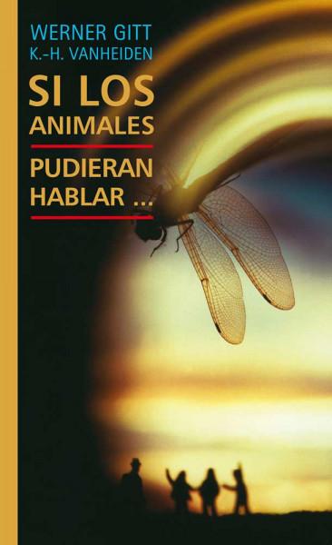 Wenn Tiere reden könnten ... - spanisch