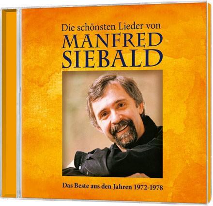 Die schönsten Lieder von Manfred Siebald - CD