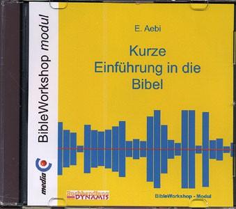 BWS-Modul Ernst Aebi - Kurze Einführung in die Bibel CD-ROM für BibleWorkshop