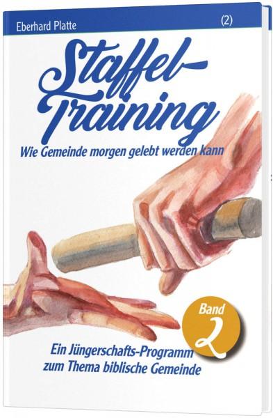 Staffel-Training (2) - Wie Gemeinde morgen gelebt werden kann