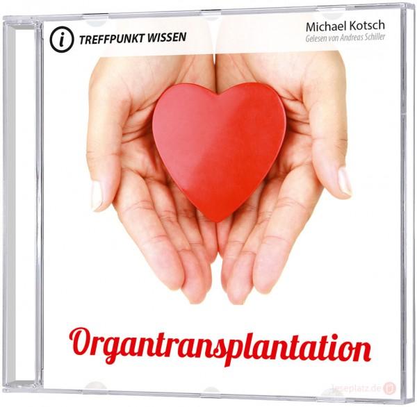 Organtransplantation (MP3-Hörbuch)