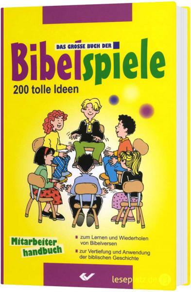 Das grosse Buch der Bibelspiele - Mitarbeiterhandbuch