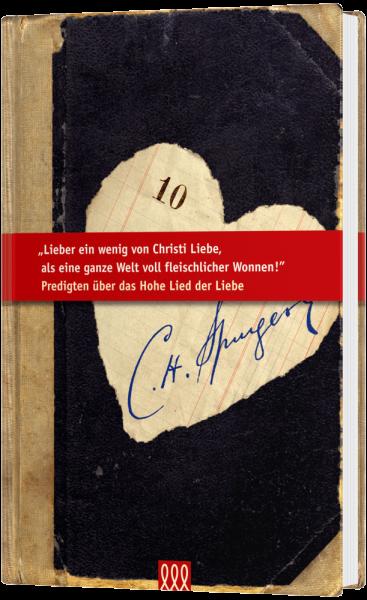 Predigten über das Hohelied der Liebe (10)