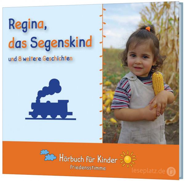 Regina, das Segenskind - Hörbuch
