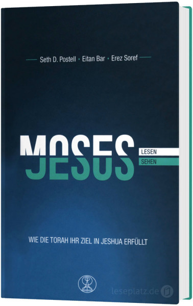 Moses lesen - Jesus sehen