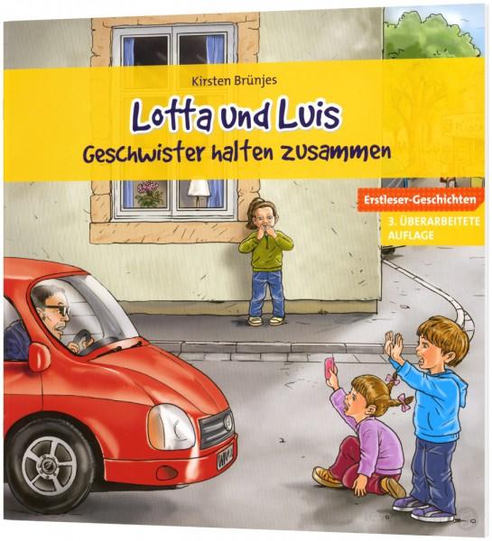 Lotta und Luis - Geschwister halten zusammen (Heft)