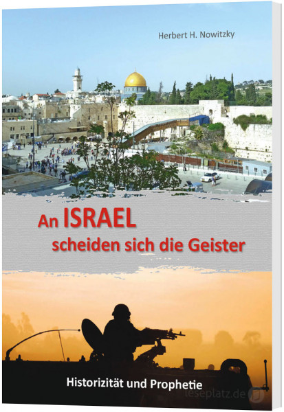 An Israel scheiden sich die Geister