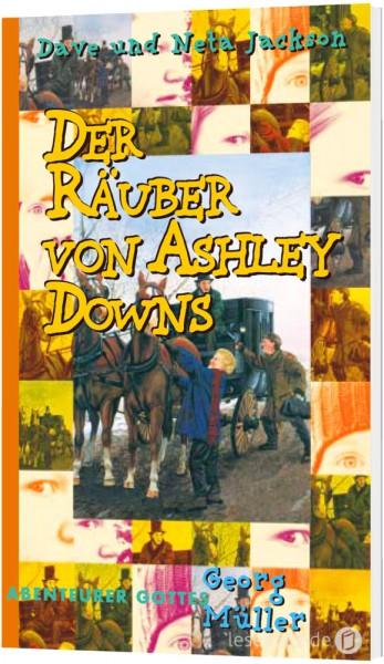 """Der Räuber von Ashley Downs """"Georg Müller"""""""