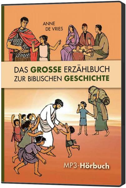 Das große Erzählbuch zur biblischen Geschichte - Hörbuch