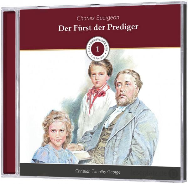 Charles Spurgeon - Der Fürst der Prediger - Hörbuch