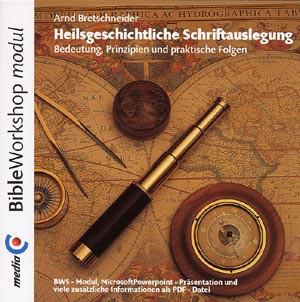BWS-Modul Heilsgeschichtliche Schriftauslegung