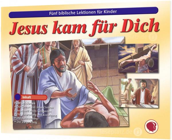 Jesus kam für Dich