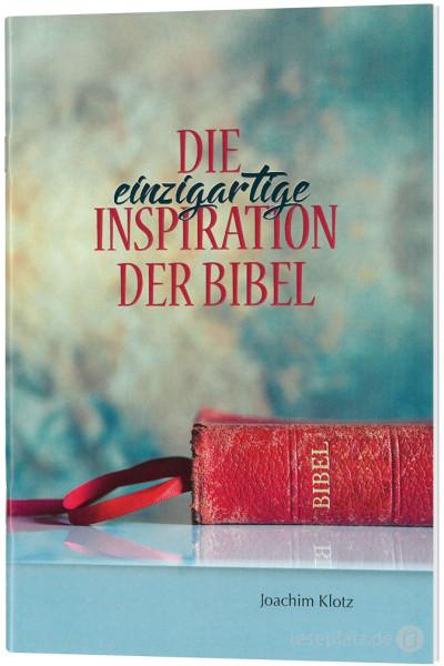 Die einzigartige Inspiration der Bibel